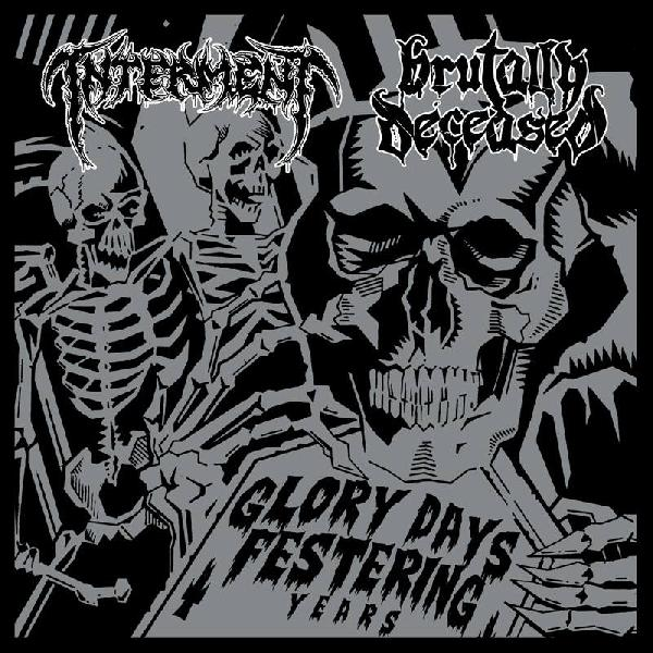 Interment/Brutally Deceased (Swe./CZ)